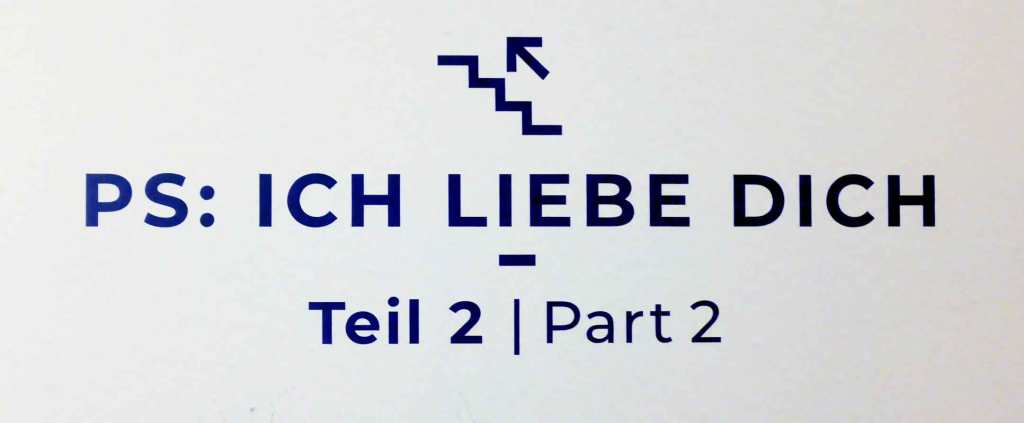 MIND WORK SIGNS OF LIFE PS: ICH LIEBE DICH means PS: I love you